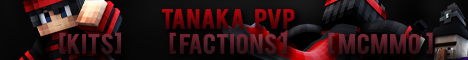TanakaPVP - Factions - Custom Terrain - McMMO - PVP